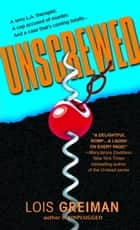 Unscrewed ebook by Lois Greiman