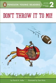 Don't Throw It to Mo! ebook by David A. Adler,Sam Ricks