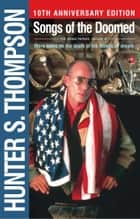 Songs of the Doomed ebook by Hunter S. Thompson