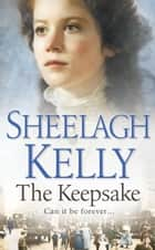 The Keepsake ebook by Sheelagh Kelly