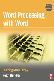 Word Processing with Word ebook by Keith Brindley