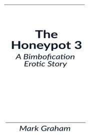 The Honeypot 3 ebook by Mark Graham