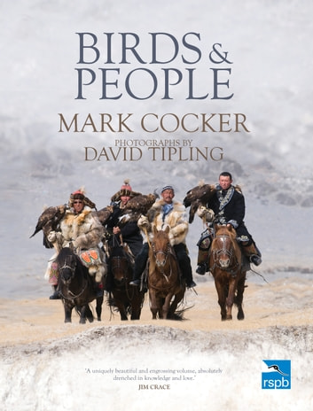 Birds and People ebook by Mark Cocker