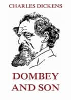 Dombey and Son ebooks by Charles Dickens