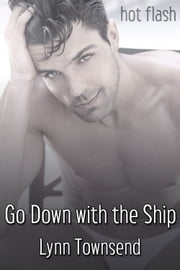 Go Down with the Ship ebook by Lynn Townsend