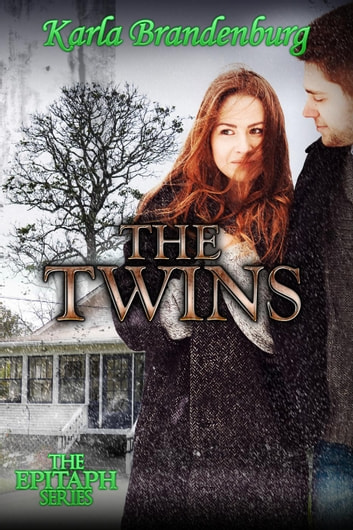 The Twins - Epitaph, #2 ebook by Karla Brandenburg
