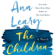 The Children - A Novel audiobook by Ann Leary