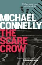 The Scarecrow ebook by Michael Connelly