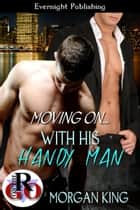 With His Handy Man ebook by Morgan King