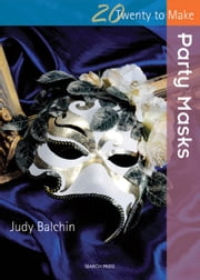 Party Masks ebook by Judy Balchin