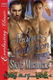 Shane's Seduction ebook by Skye Michaels
