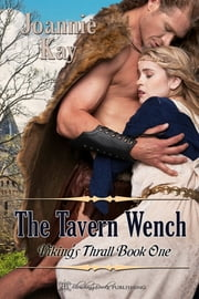 The Tavern Wench ebook by Joannie Kay