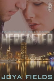 Hereafter ebook by Joya Fields
