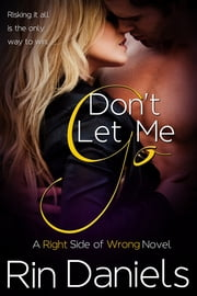 Don't Let Me Go ebook by Rin Daniels