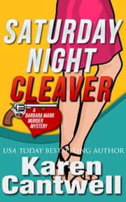 Saturday Night Cleaver ebook by Karen Cantwell