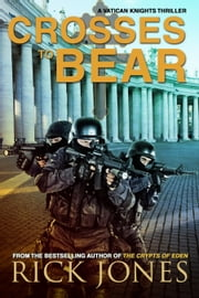 Crosses to Bear ebook by Rick Jones
