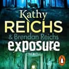 Exposure - (Virals 4) audiobook by Kathy Reichs