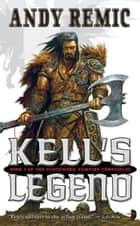 Kells Legend ebook by Andy Remic