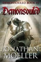 Demonsouled ebook by Jonathan Moeller