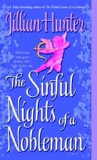 The Sinful Nights of a Nobleman - A Novel ebook by Jillian Hunter