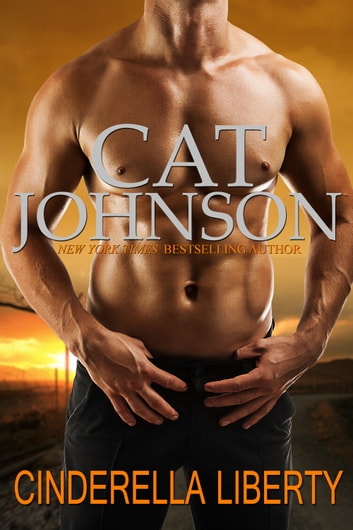 Cinderella Liberty ebook by Cat Johnson
