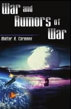 War and Rumors of War ebook by