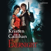 Evernight - The Darkest London Series: Book 5 audiobook by Kristen Callihan