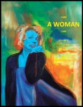 I AM A WOMAN I AM - Volume II ebook by J F Reis