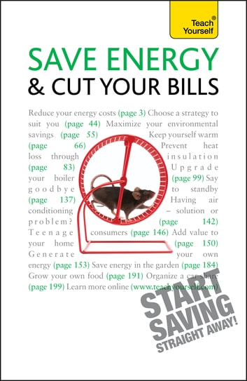 Save Energy and Cut Your Bills: Teach Yourself ebook by Nick White
