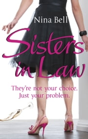 Sisters-in-Law ebook by Nina Bell