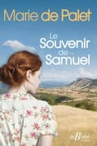 Le Souvenir de Samuel ebook by