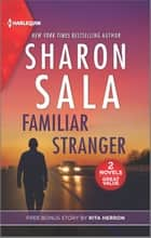 Familiar Stranger & Collecting Evidence ebook by Sharon Sala, Rita Herron