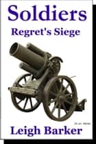 Episode 5: Regret's Siege ebook by Leigh Barker
