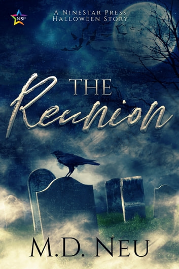 The Reunion ebook by M.D. Neu