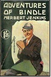 Adventures of Bindle ebook by Herbert Jenkins