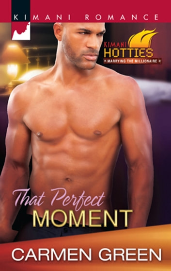 That Perfect Moment ebook by Carmen Green