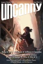 Uncanny Magazine Issue 32 - January/February 2020 ebook by Lynne M. Thomas, Michael Damian Thomas, Chimedum Ohaegbu,...