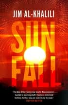 Sunfall ebook by Jim Al-Khalili