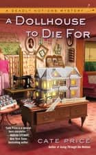 A Dollhouse to Die For ebook by Cate Price