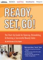 Ready, Set, Go! The Start-Up Guide for Opening, Remodeling & Running a Successful Beauty Salon ebook by Jeff Grissler,Eric Ryant