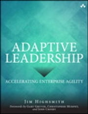 Adaptive Leadership - Accelerating Enterprise Agility ebook by Jim Highsmith