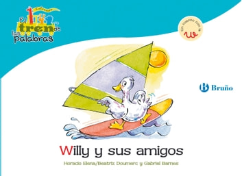 Willy y sus amigos ebook by Beatriz Doumerc,Gabriel Barnes