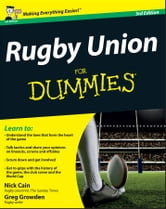 Rugby Union For Dummies ebook by Nick Cain,Greg Growden