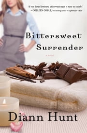 Bittersweet Surrender ebook by Diann Hunt