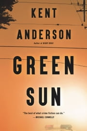 Green Sun ebook by Kent Anderson