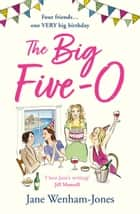 The Big Five O ebook by Jane Wenham-Jones