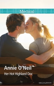Her Hot Highland Doc ebook by Annie O'Neil