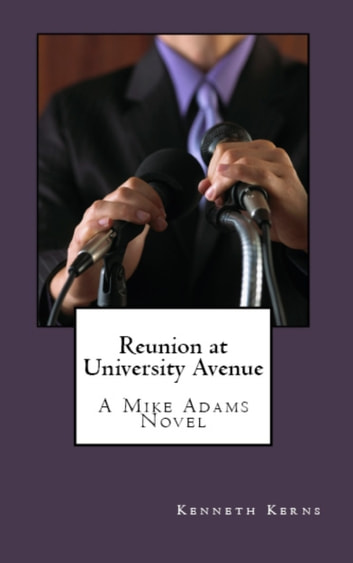 Reunion at University Avenue ebook by Kenneth Kerns