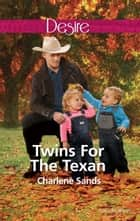Twins For The Texan ebook by