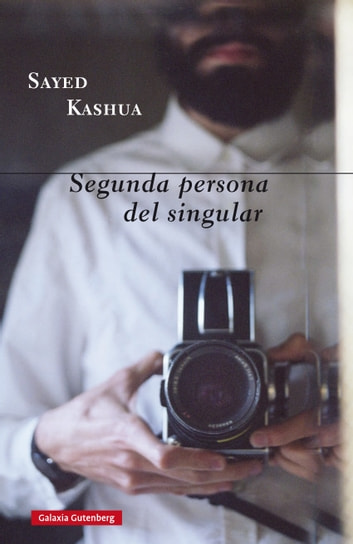 Segunda persona del singular ebook by Sayed  Kashua